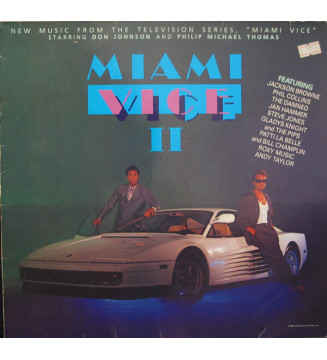"Various - Miami Vice II (New Music From The Television Series, ""Miami Vice"" Starring Don Johnson And Philip Michael Thomas) (LP"