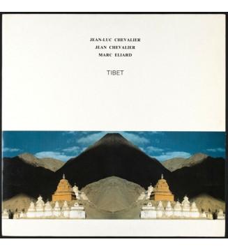 Jean-Luc Chevalier, Jean Chevalier, Marc Elliard - Tibet (LP, Album) mesvinyles.fr