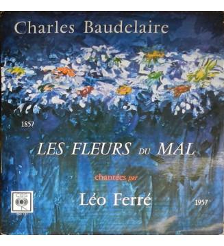 Charles Baudelaire, Léo Ferré - Les Fleurs Du Mal Chantées Par Léo Ferré (LP, Album, Mono, RE) mesvinyles.fr