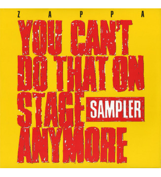 Zappa* - You Can't Do That On Stage Anymore (Sampler) (2xLP, Comp, Smplr, Yel) BLACK FRIDAY 2019 mesvinyles.fr