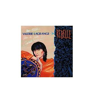 Valérie Lagrange - Rebelle (LP, Album) mesvinyles.fr