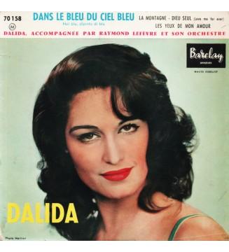 """Dalida Accompagnée Par Raymond Lefèvre Et Son Orchestre* - Dans Le Bleu Du Ciel Bleu (Nel Blu, Dipinto Di Blu) (7"""", EP) mesvinyl"""