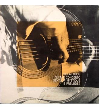 Villa-Lobos* - Turibio Santos - Guitar Concerto / Sextuor Mystique / 5 Preludes (LP, Club, RE) mesvinyles.fr