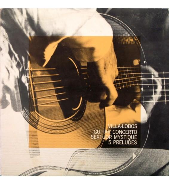 Villa-Lobos* - Turibio Santos - Guitar Concerto / Sextuor Mystique / 5 Preludes (LP, Club, RE)