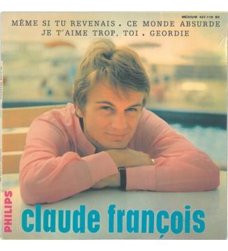 """Claude François - Même Si Tu Revenais (7"""", EP, Mono) mesvinyles.fr"""