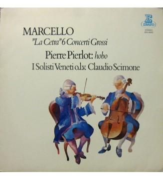 """Marcello*, Pierre Pierlot, I Solisti Veneti, Claudio Scimone - """"La Cetra"""" - 6 Concerti Grossi (LP, RE) mesvinyles.fr"""