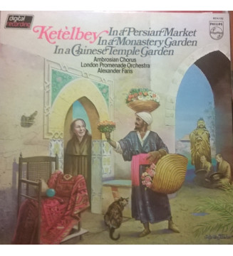 Ketèlbey*, London Promenade Orchestra* - In A Persian Market / In A Monastery Garden / In A Chinese Temple Garden (LP, Album) me