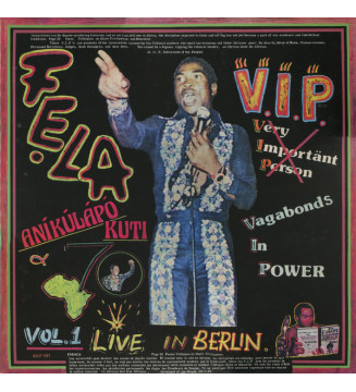 Fẹla Aníkúlápó Kuti* & Afrika 70* - V.I.P. (Vagabonds In Power) Vol. 1 Live In Berlin (LP, Album, RE) mesvinyles.fr