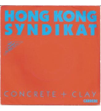 "Hongkong Syndikat - Concrete + Clay (7"", Single) mesvinyles.fr"