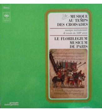 Florilegium Music, Paris* - Musique Au Temps Des Croisades-Musique Instrumentale & Vocale Du XIIIe Siècle (LP) mesvinyles.fr