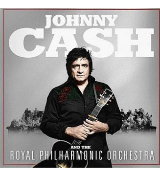 Johnny Cash, The Royal Philharmonic Orchestra - Johnny Cash And The Royal Philharmonic Orchestra (LP) mesvinyles.fr