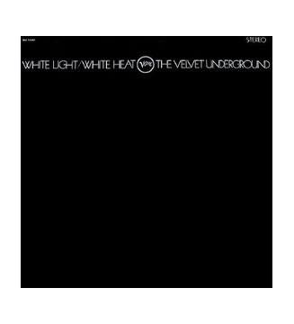 The Velvet Underground - White Light/White Heat (LP, Album, RE) mesvinyles.fr