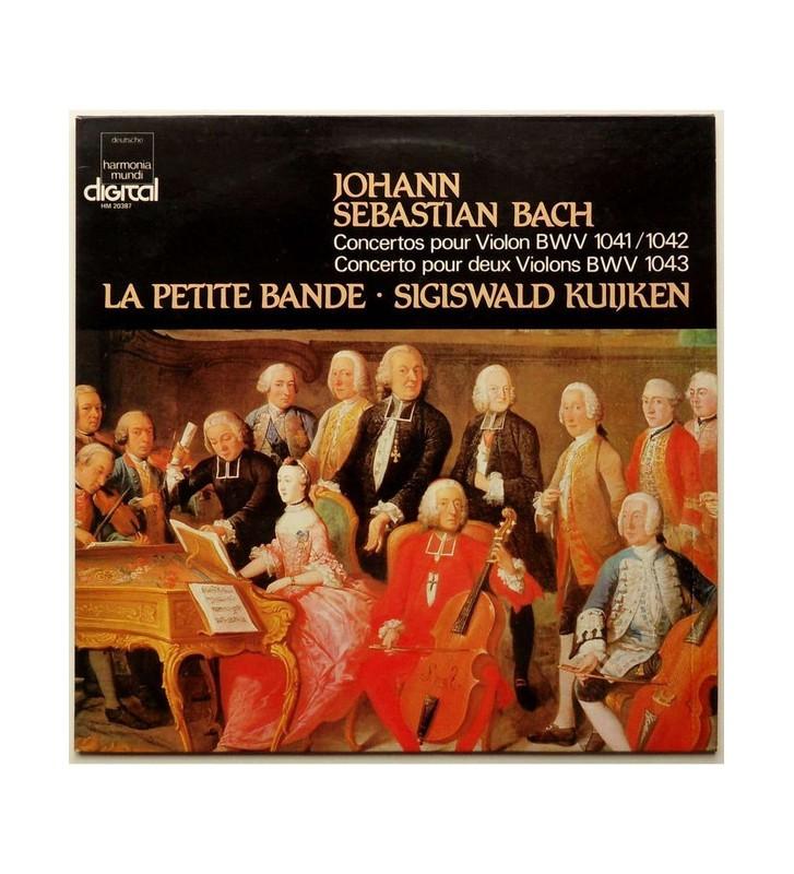 Johann Sebastian Bach, La Petite Bande, Sigiswald Kuijken - Concertos pour Violon BWV 1041 / 1042 / Concerto pour deux Violons