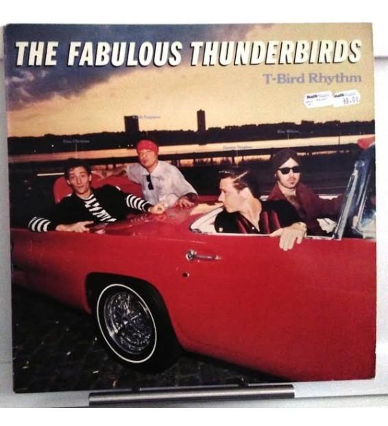 The Fabulous Thunderbirds - T-Bird Rhythm (LP, Album)