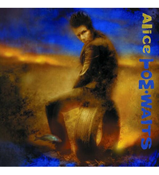 Tom Waits - Alice (LP, Album, RE + LP, S/Sided, Etch) mesvinyles.fr