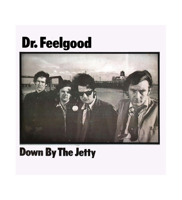 Dr. Feelgood - Down By The Jetty (LP, Album, Mono) mesvinyles.fr
