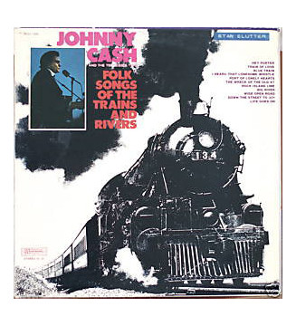 Johnny Cash & The Tennessee Two - Folk Songs Of The Trains And Rivers (LP, Comp, RE) mesvinyles.fr