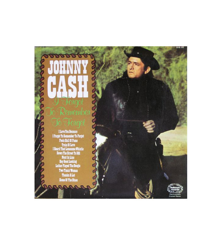 Johnny Cash - I Forgot To Remember To Forget (LP, Comp) mesvinyles.fr