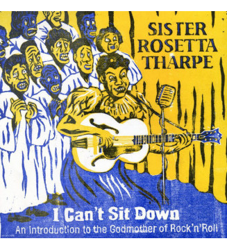 """Sister Rosetta Tharpe - I Can't Sit Down - An Introduction To The Godmother Of Rock'n'Roll (10"""", Comp, Ltd, Num) mesvinyles.fr"""