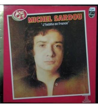 """Michel Sardou - """"J'habite En France"""" (LP, Album, Gat) mesvinyles.fr"""