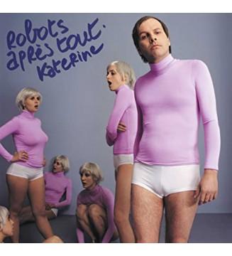 Katerine - Robots Après Tout (LP, Album, RP) mesvinyles.fr