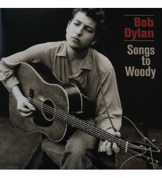 Bob Dylan - Songs To Woody (2xLP, Album, Comp) mesvinyles.fr