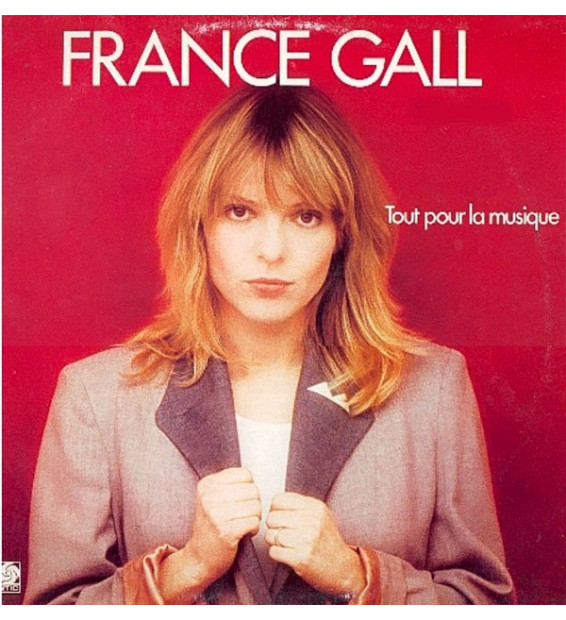 France Gall - Tout Pour La Musique (LP, Album)
