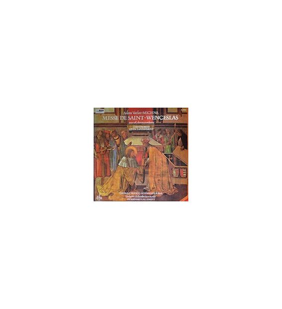 Adam Václav Michna Z Otradovic, Bohuslav Matěj Černohorský - Messe De Saint-Wenceslas Quem Lapidaverunt (LP)
