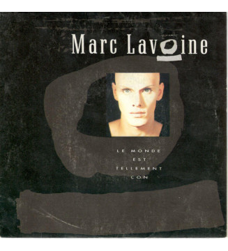 """Marc Lavoine - Le Monde Est Tellement Con (7"""", Single) mesvinyles.fr"""