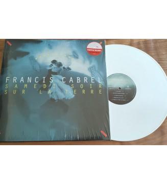 Francis Cabrel - Samedi Soir Sur la Terre (LP, Album, Ltd, RE, Whi) mesvinyles.fr