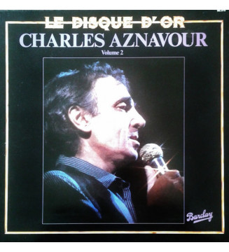 Charles Aznavour - Le Disque D'Or Volume 2 (LP, Comp) mesvinyles.fr