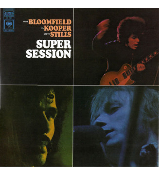 Mike Bloomfield / Al Kooper / Steve Stills* - Super Session (LP, Album, RE) mesvinyles.fr