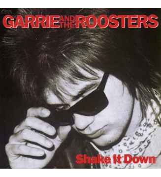 Garrie And The Roosters - Shake It Down (LP, Album) mesvinyles.fr
