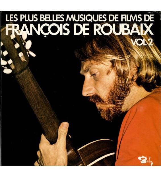 Francois De Roubaix - Les Plus Belles Musiques De Films Vol. 2 mesvinyles.fr