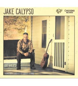 Jake Calypso - 100 Miles (LP, Album, Gat) mesvinyles.fr