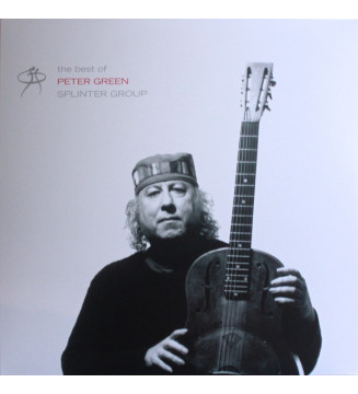 Peter Green Splinter Group - The Best Of Peter Green Splinter Group (2xLP, Album, Comp, RE) mesvinyles.fr