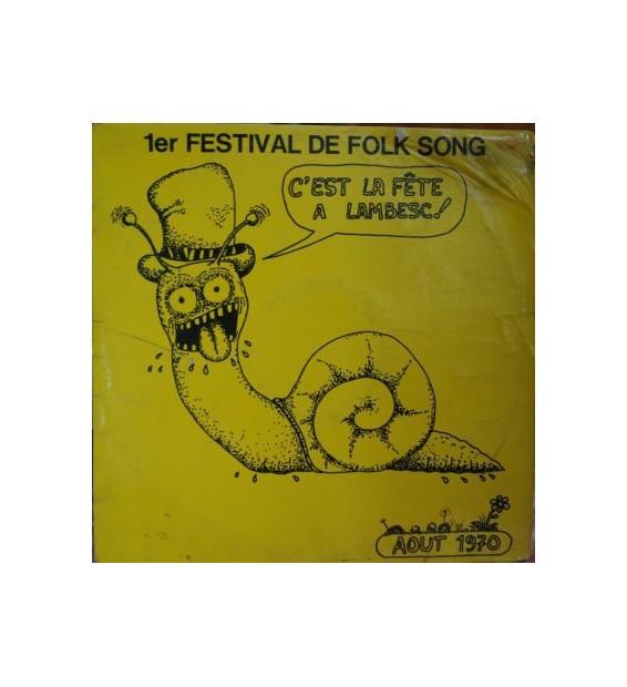 Various - C'Est La Fête A Lambesc 1er Festival De Folk Song (LP, Album) mesvinyles.fr