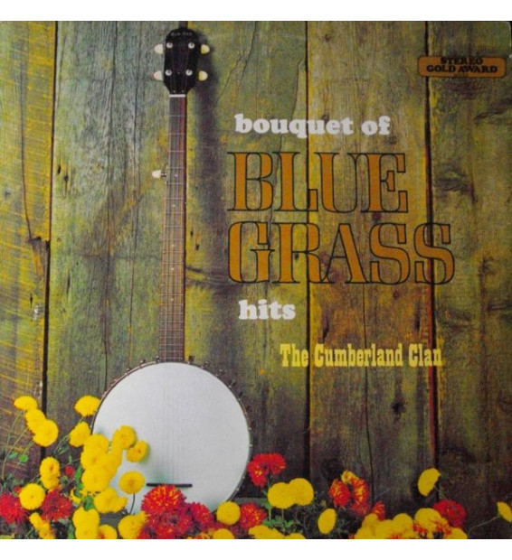The Cumberland Clan - Bouquet Of Bluegrass Hits (LP)