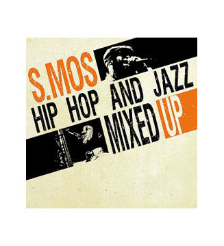 S.Mos* - Hip Hop And Jazz Mixed Up (LP) mesvinyles.fr new