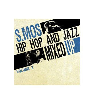 S.Mos* - Hip Hop And Jazz Mixed Up Volume 2 (LP) mesvinyles.fr new