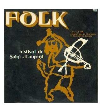Various - Festival De Saint-Laurent, 1 Et 2 Juin 1974 (LP) mesvinyles.fr