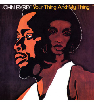 John Byrd (3) - Your Thing And My Thing (LP, Album) mesvinyles.fr