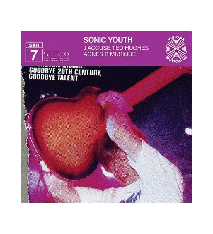 "Sonic Youth - J'accuse Ted Hughes / Agnès B Musique (12"", EP) mesvinyles.fr"