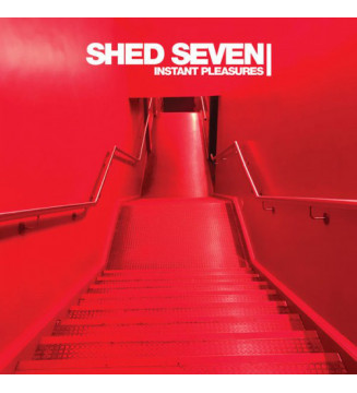 Shed Seven - Instant...