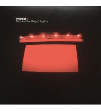 Interpol - Turn On The Bright Lights (LP, Album, RE) mesvinyles.fr