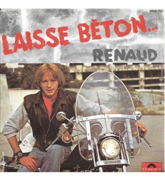 "Renaud - Laisse Béton (7"", Single) mesvinyles.fr"