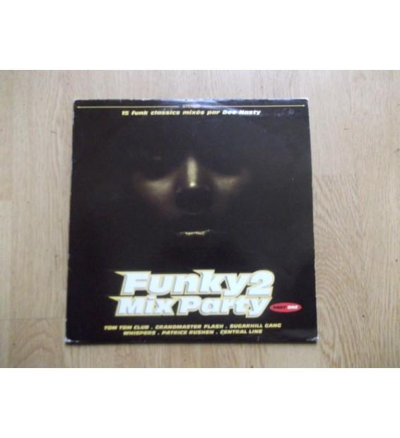 Funky Mix Party 2 - Part 1 (2xLP, Comp, Mixed)