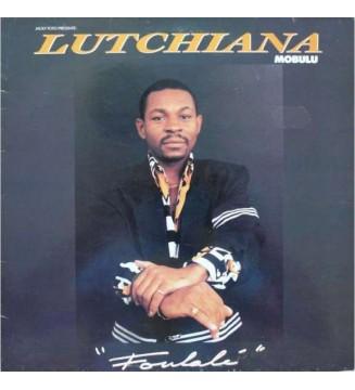Lutchiana Mobulu - Foulale (LP) mesvinyles.fr