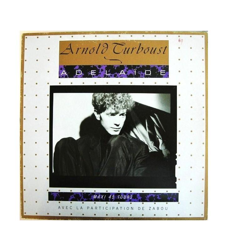 """Arnold Turboust - Adélaïde (12"""", Maxi) mesvinyles.fr"""