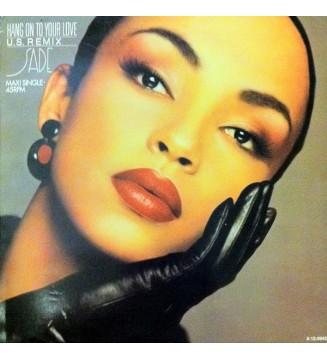 """Sade - Hang On To Your Love (U.S. Remix) (12"""", Maxi) mesvinyles.fr"""
